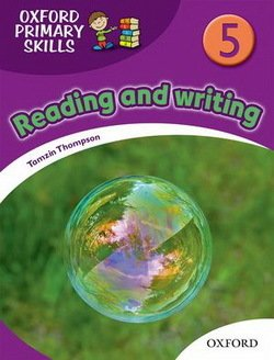 Oxford Primary Skills Reading and Writing 5 Skills Book  ISBN: 9780194674072