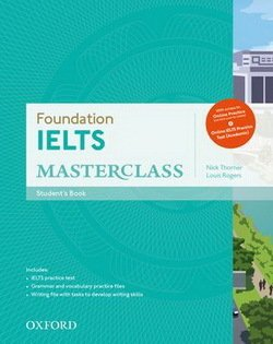 Foundation IELTS Masterclass Student Book with Online Skills Practice Workbook ISBN: 9780194705295