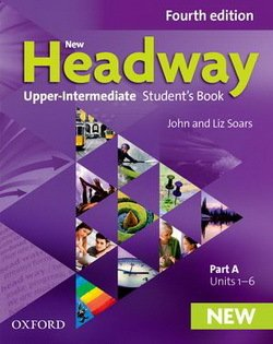 New Headway (4th Edition) Upper Intermediate (Split Edition) Student's Book A ISBN: 9780194713290