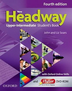 New Headway (4th Edition) Upper Intermediate Student's Book with iTutor DVD-ROM & Online Practice ISBN: 9780194713313