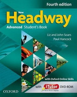 New Headway (4th Edition) Advanced Student's Book with iTutor DVD-ROM & Online Practice ISBN: 9780194713337