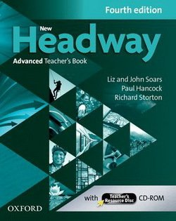 New Headway (4th Edition) Advanced Teacher's Book with Teacher's Resource Disc ISBN: 9780194713566