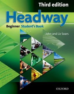 New Headway (3rd Edition) Beginner Student's Book ISBN: 9780194714563