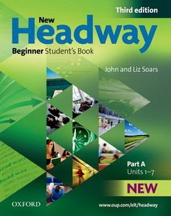 New Headway (3rd Edition) Beginner (Split Edition) Student's Book A ISBN: 9780194714570