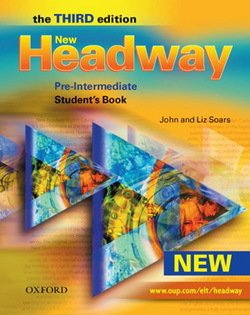 New Headway (3rd Edition) Pre-Intermediate Student's Book ISBN: 9780194715850