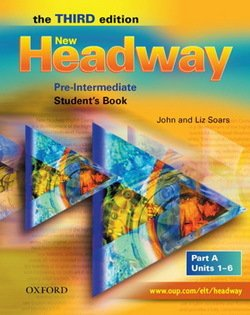 New Headway (3rd Edition) Pre-Intermediate (Split Edition) Student's Book A ISBN: 9780194716314