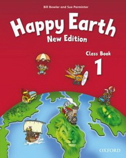 Happy Earth (New Edition) 1 Class Book ISBN: 9780194732840