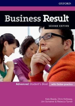 Business Result (2nd Edition) Advanced Student's Book with Online Practice ISBN: 9780194739061