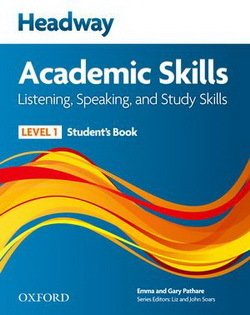 Headway Academic Skills 1 Listening and Speaking Student's Book ISBN: 9780194741569
