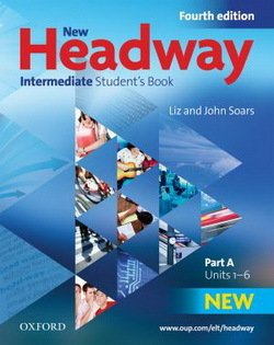 New Headway (4th Edition) Intermediate (Split Edition) Student's Book A ISBN: 9780194768658