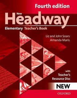 New Headway (4th Edition) Elementary Teacher's Book with Resource Disc ISBN: 9780194769112