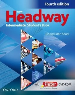 New Headway (4th Edition) Intermediate Student's Book (without iTutor DVD-ROM) ISBN: 9780194770255