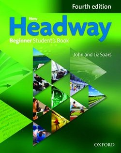 New Headway (4th Edition) Beginner Student's Book (without iTutor DVD-ROM) ISBN: 9780194771139