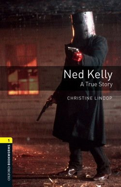 OBL1 Ned Kelly A True Story ISBN: 9780194789127
