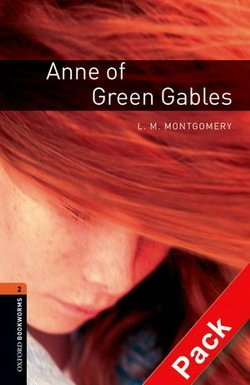 OBL2 Anne of Green Gables Book with Audio CD ISBN: 9780194790147