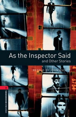 OBL3 As the Inspector Said ISBN: 9780194791083