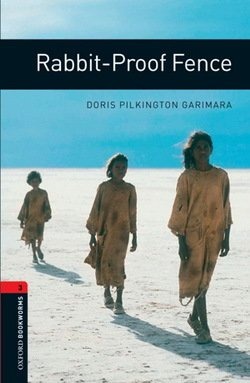 OBL3 Rabbit-Proof Fence ISBN: 9780194791441