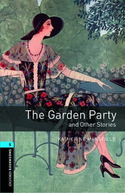 OBL5 The Garden Party and Other Stories ISBN: 9780194792240