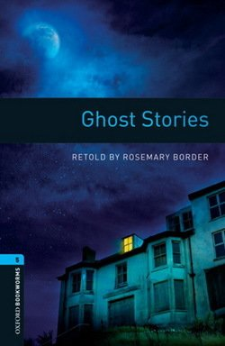 OBL5 Ghost Stories ISBN: 9780194792257