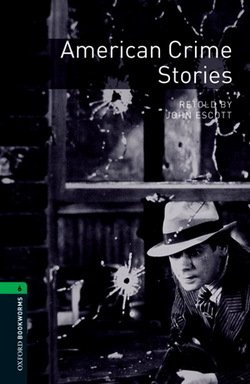 OBL6 American Crime Stories with MP3 Audio Download ISBN: 9780194609852