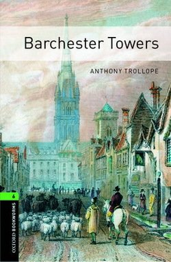 OBL6 Barchester Towers with MP3 Audio Download ISBN: 9780194638111