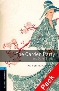 OBL5 The Garden Party and Other Stories Book with Audio CD ISBN: 9780194793377