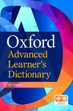 Oxford Advanced Learner's Dictionary (10th Edition) Hardback with 1 Year's Access to Premium Online Access & App ISBN: 9780194798495