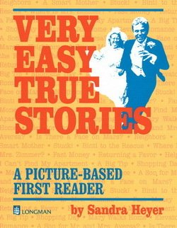 Very Easy True Stories: A Picture Based First Reader ISBN: 9780201343137