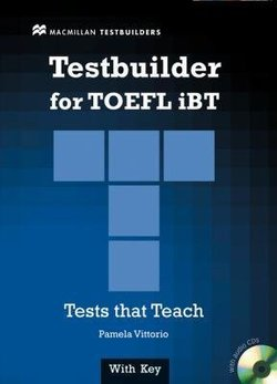 TOEFL iBT Testbuilder Student's Book with Audio CDs (2) ISBN: 9780230409712