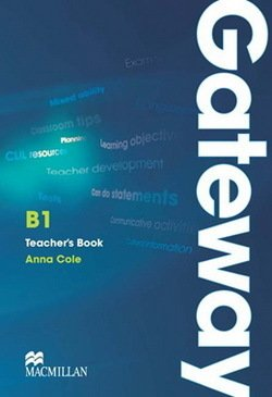 Gateway B1 Teacher's Book with Test CD ISBN: 9780230417229