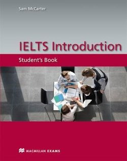 IELTS Introduction Student's Book ISBN: 9780230422780