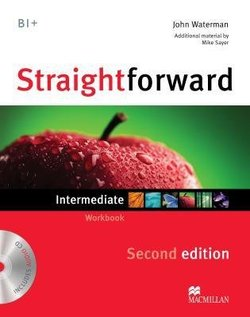 Straightforward (2nd Edition) Intermediate Workbook without Answer Key with CD ISBN: 9780230423251