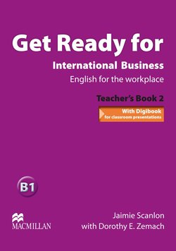 Get Ready for International Business 2 Teacher's Book ISBN: 9780230447929