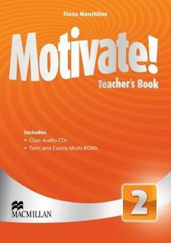Motivate! 2 Teacher's Book with Audio CD & Test Audio CD