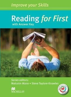 Improve Your Skills for First (FCE) Reading Student's Book with Key & Macmillan Practice Online ISBN: 9780230460935