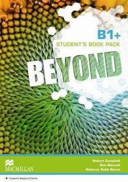 Beyond B1+ Student's Book with Webcode for Student's Resource Centre ISBN: 9780230461420