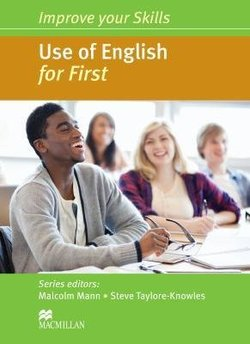 Improve Your Skills for First (FCE) Use of English Student's Book without Key ISBN: 9780230461925