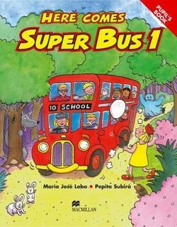 Here Comes Super Bus 1 Pupil's Book ISBN: 9780333931608