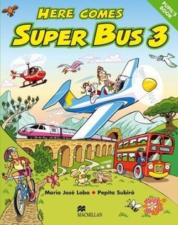 Here Comes Super Bus 3 Pupil's Book ISBN: 9780333931677