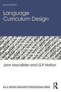 Language Curriculum Design (2nd Edition) (Hardback) ISBN: 9780367196462