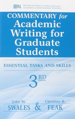 Academic Writing for Graduate Students: Essential Tasks and Skills (3rd Edition) Commentary ISBN: 9780472035069