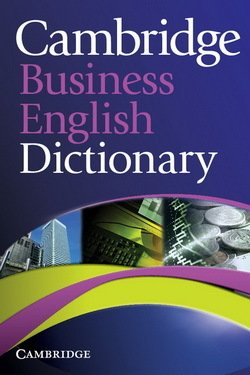 Cambridge Business English Dictionary ISBN: 9780521122504