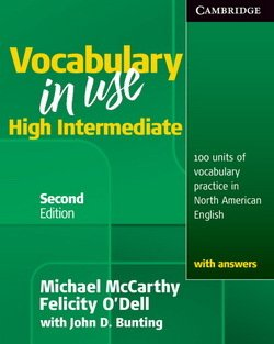 Vocabulary in Use (2nd Edition) High Intermediate Student's Book with Answers ISBN: 9780521123860