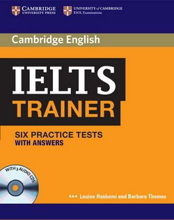 IELTS Trainer Six Practice Tests with Answers and Audio CDs (3) ISBN: 9780521128209