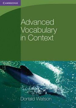 Advanced Vocabulary in Context without Answer Key ISBN: 9780521140409