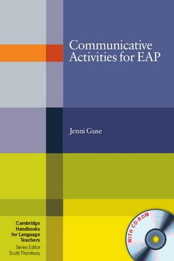 Communicative Activities for EAP (English for Academic Purposes) with CD-ROM ISBN: 9780521140577