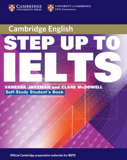 Step up to IELTS Self-Study Students Book ISBN 9780521532983