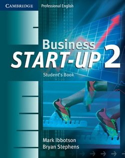 Business Start-Up 2 Student's Book ISBN: 9780521534697