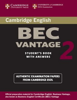 Cambridge BEC Vantage 2 Student's Book with Answers ISBN: 9780521544542