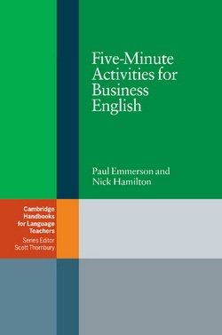 Five-Minute Activities for Business English ISBN: 9780521547413